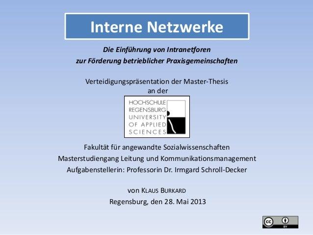 Interne Netzwerke Die Einführung von Intranetforen zur Förderung betrieblicher Praxisgemeinschaften Verteidigungspräsentat...
