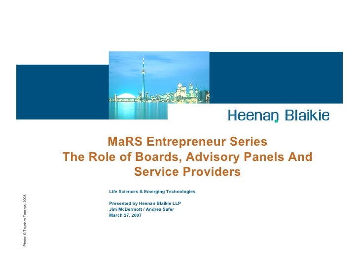 MaRS Entrepreneur Series                                  The Role of Boards, Advisory Panels And                         ...