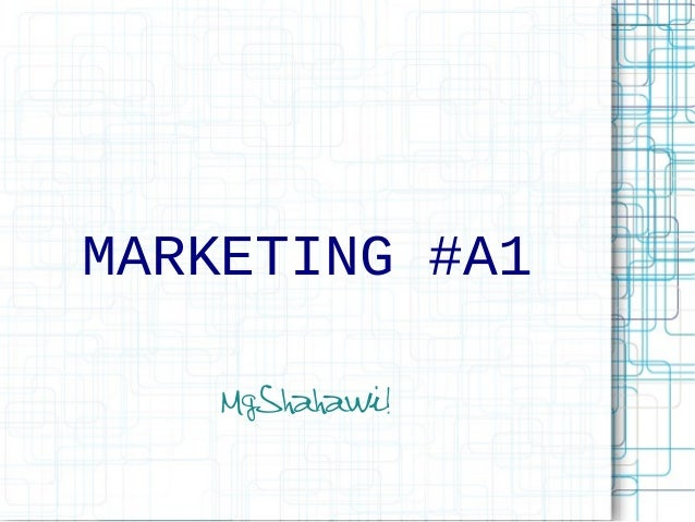 MARKETING #A1 MgShahawi!