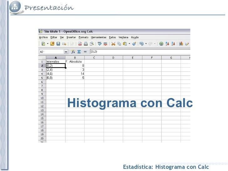 Construcción de un histograma con Calc IEDA