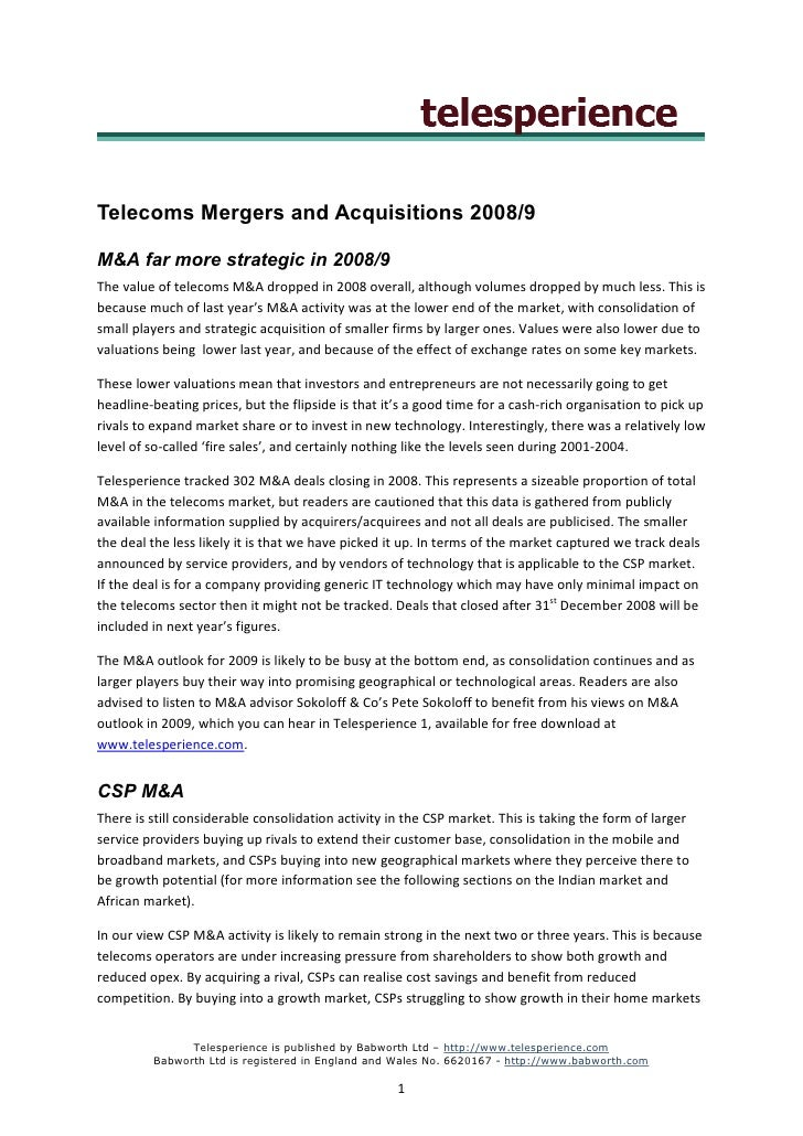 Telecoms Mergers and Acquisitions 2008/9  M&A far more strategic in 2008/9 The value of telecoms M&A dropped in 2008 overa...
