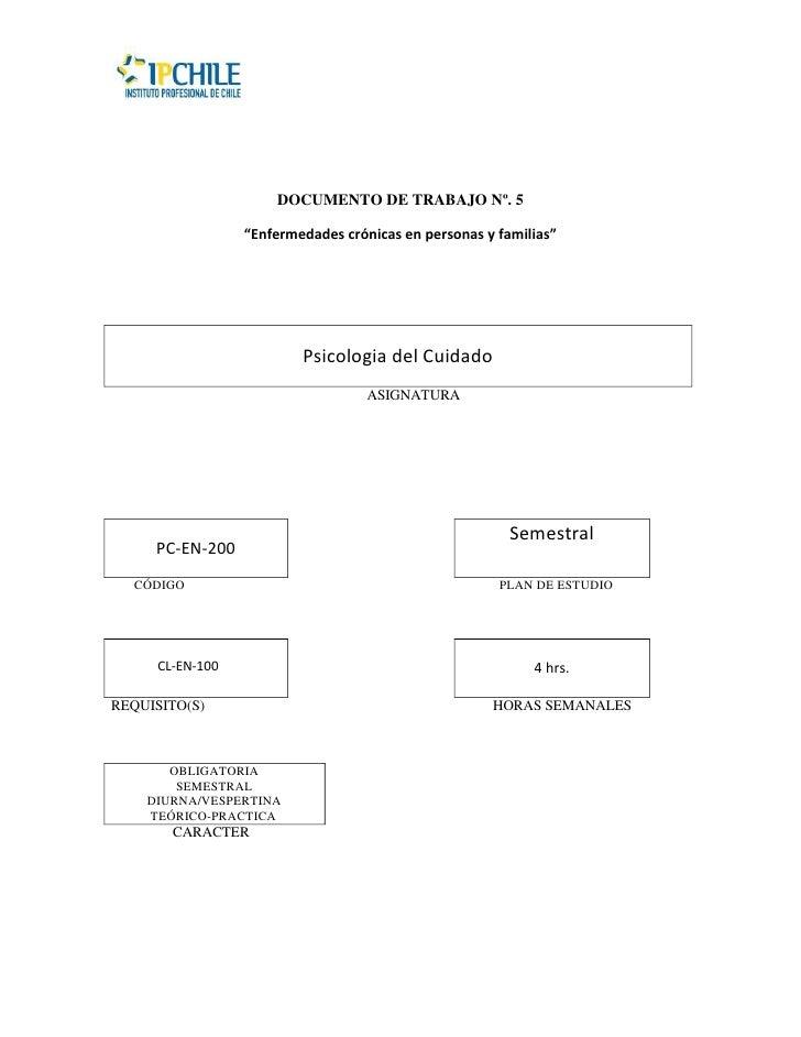 """DOCUMENTO DE TRABAJO Nº. 5                 """"Enfermedades crónicas en personas y familias""""                         Psicolog..."""