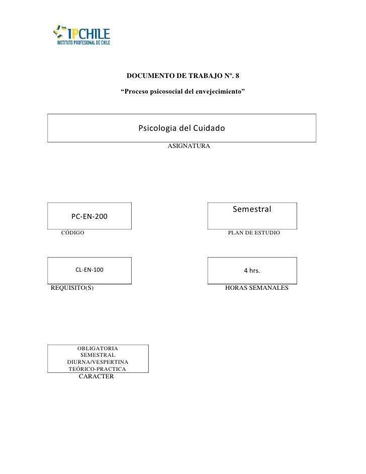 """DOCUMENTO DE TRABAJO Nº. 8                  """"Proceso psicosocial del envejecimiento""""                        Psicologia del..."""