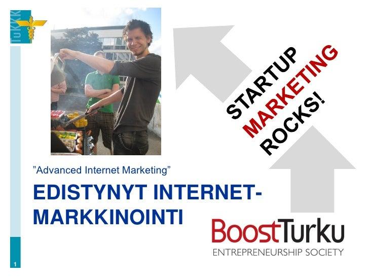 ‖Advanced Internet Marketing‖    EDISTYNYT INTERNET-    MARKKINOINTI1