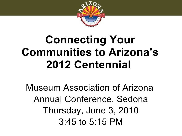 Connecting Your Communities to Arizona's 2012 Centennial
