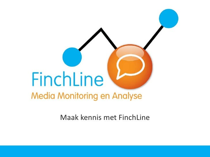 FinchLine<br />Maak kennis met FinchLine<br />