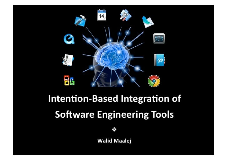 Intention-Based Integration of Software Engineering Tools