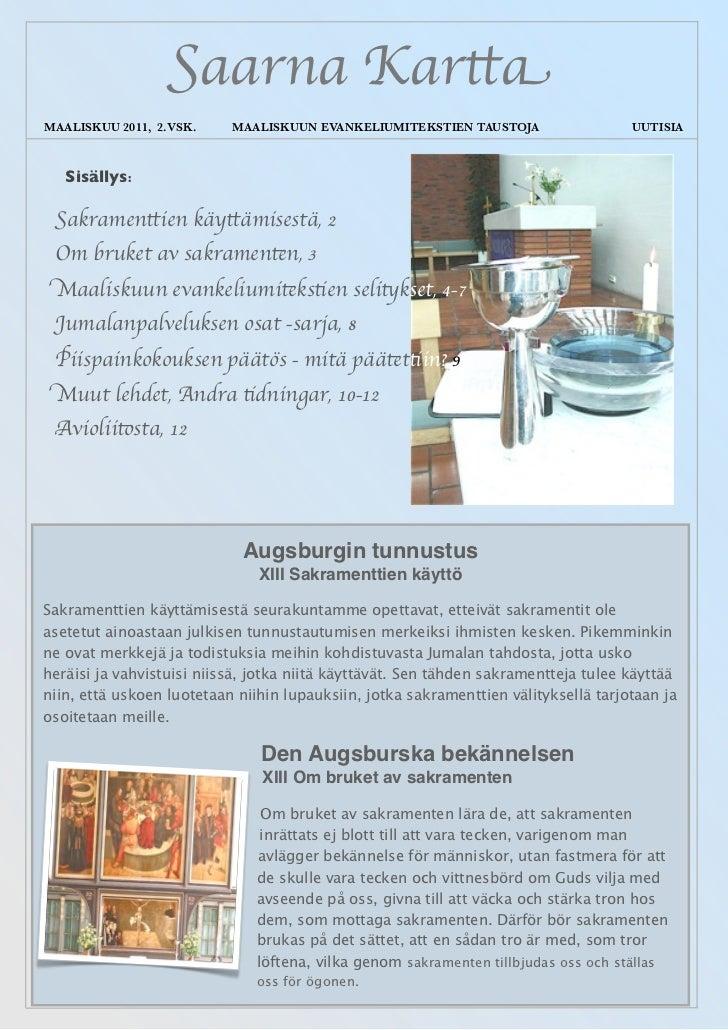 Saarna KarttaMAALISKUU 2011, 2.VSK.    MAALISKUUN EVANKELIUMITEKSTIEN TAUSTOJA                  UUTISIA   Sisällys: Sakr...