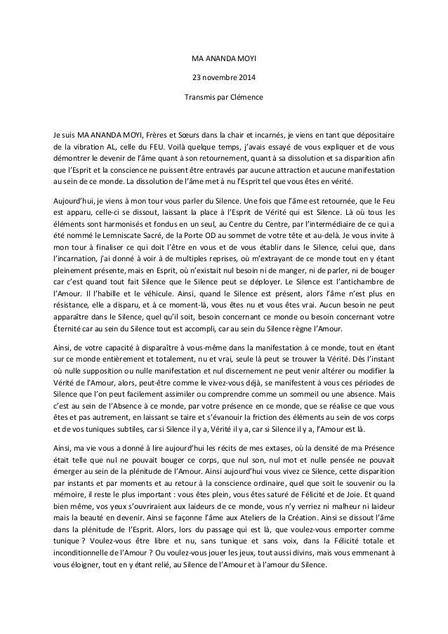 MA ANANDA MOYI  23 novembre 2014  Transmis par Clémence  Je suis MA ANANDA MOYI, Frères et Soeurs dans la chair et incarné...