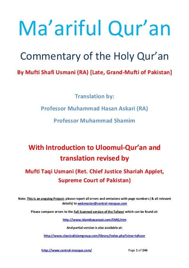 Ma'ariful Qur'an Commentary of the Holy Qur'an By Mufti Shafi Usmani (RA) [Late, Grand-Mufti of Pakistan]  Translation by:...