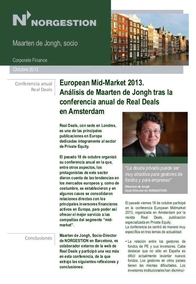 Maarten de Jongh, socio Corporate Finance Octubre 2013 Conferencia anual Real Deals  European Mid-Market 2013. Análisis de...