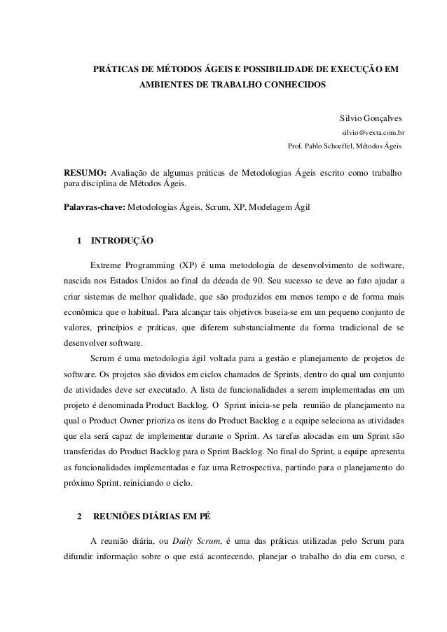 PRÁTICAS DE MÉTODOS ÁGEIS E POSSIBILIDADE DE EXECUÇÃO EM                     AMBIENTES DE TRABALHO CONHECIDOS             ...