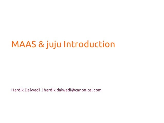Maas Juju Introduction