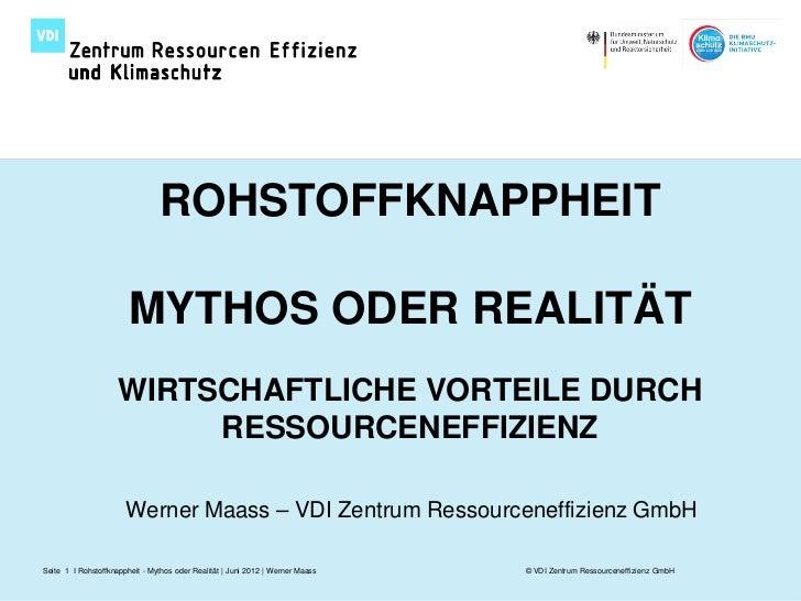 ROHSTOFFKNAPPHEIT                        MYTHOS ODER REALITÄT                     WIRTSCHAFTLICHE VORTEILE DURCH          ...