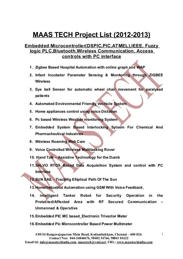 MAAS TECH Project List (2012-2013)Embedded Microcontroller(DSPIC,PIC,ATMEL),IEEE, Fuzzy logic PLC,Bluetooth,Wireless Commu...