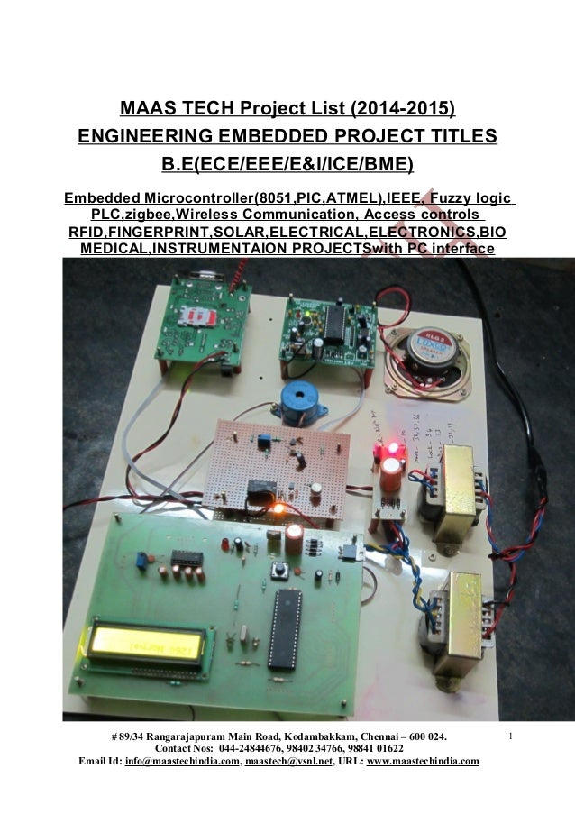 MAAS TECH Project List (2014-2015) ENGINEERING EMBEDDED PROJECT TITLES B.E(ECE/EEE/E&I/ICE/BME) Embedded Microcontroller(8...