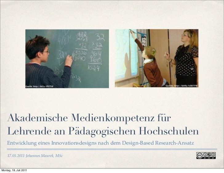 Akademische Medienkompetenz für    Lehrende an Pädagogischen Hochschulen    Entwicklung eines Innovationsdesigns nach dem ...