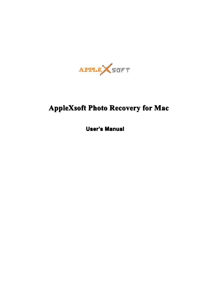 AppleXsoft Photo Recovery for Mac          User 's Manual          User'