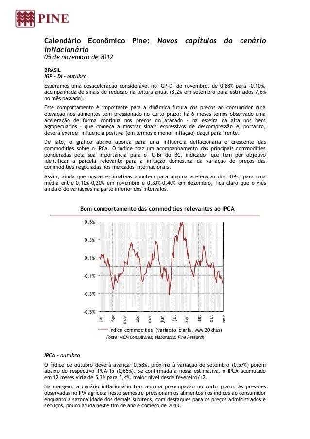 Calendário Econômico Pine:                               Novos        capítulos           do   cenárioinflacionário05 de n...