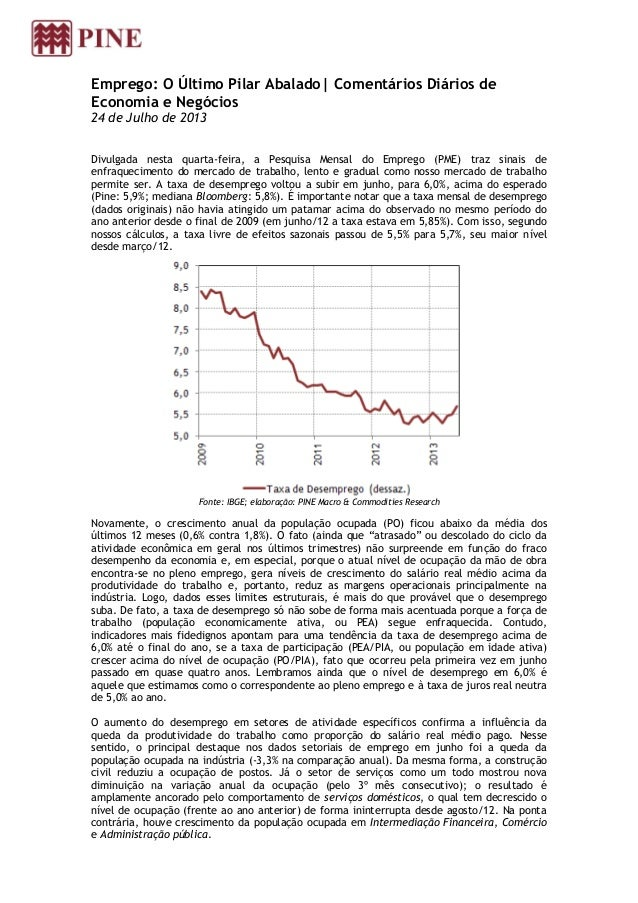 Emprego: O Último Pilar Abalado| Comentários Diários de Economia e Negócios 24 de Julho de 2013 Divulgada nesta quarta-fei...