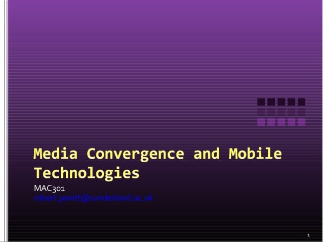 Mac301 convergence and smartphones