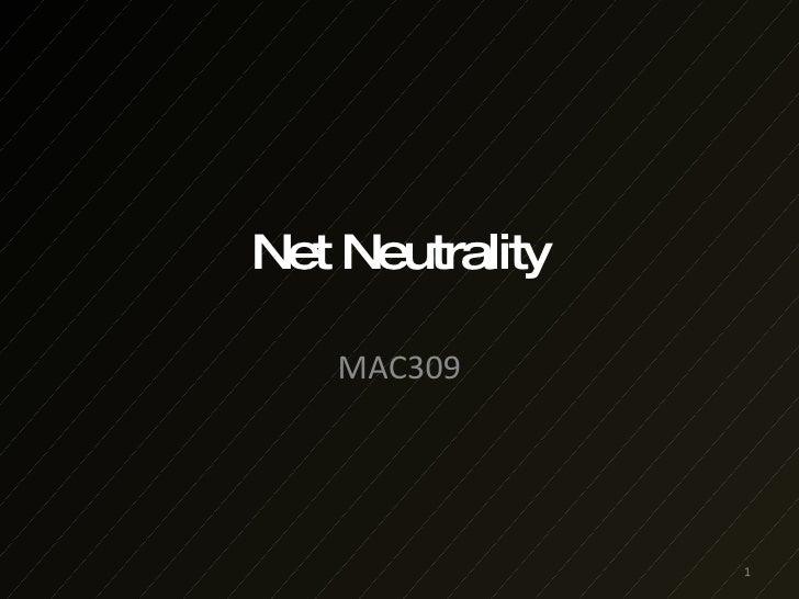 Mac309 Net Neutrality 2008 9