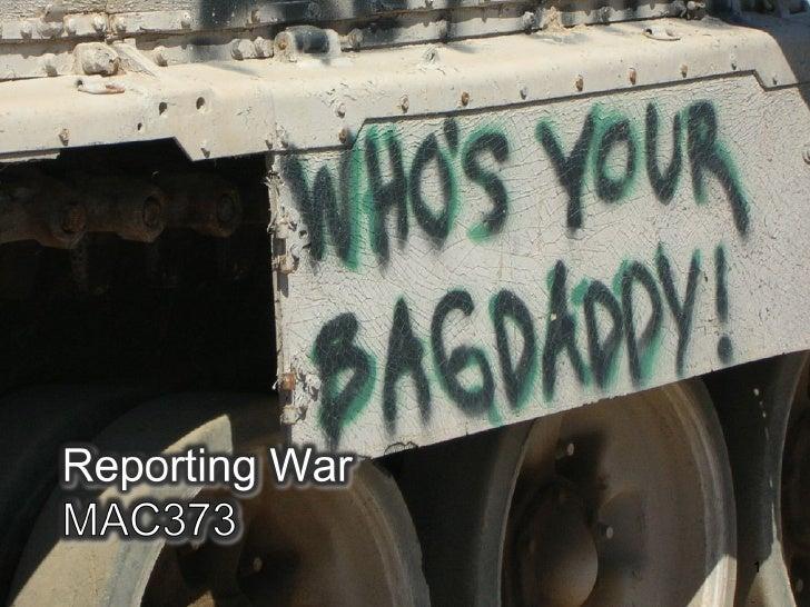 Mac373 Reporting War 2009