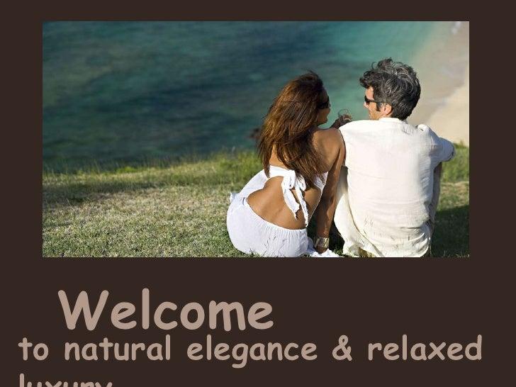Maca Bana   Laid Back Luxury & Natural Elegance