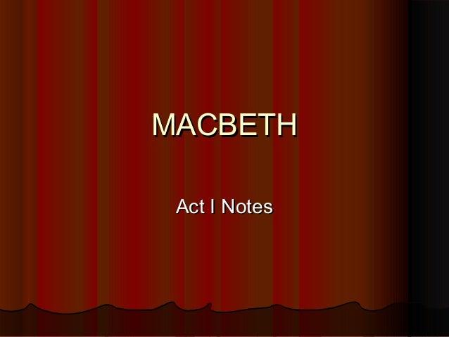 MACBETH Act I Notes