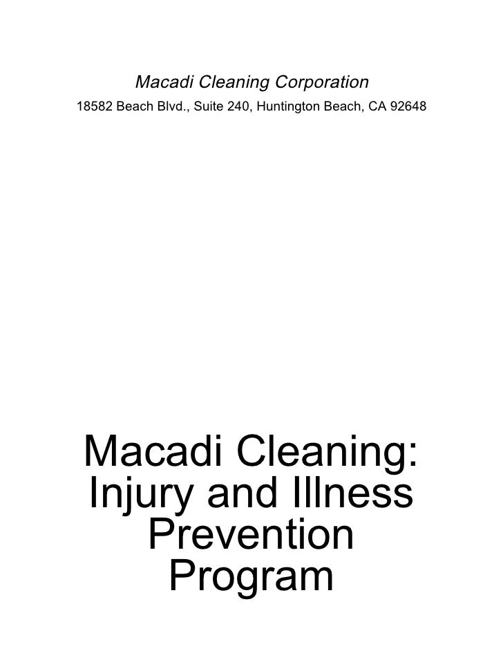 Macadi Cleaning Corporation 18582 Beach Blvd., Suite 240, Huntington Beach, CA 92648      Macadi Cleaning:  Injury and Ill...