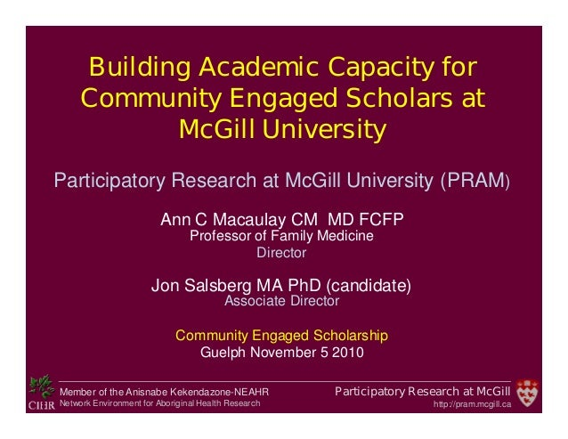Participatory Research at McGill http://pram.mcgill.ca Member of the Anisnabe Kekendazone-NEAHR Network Environment for Ab...