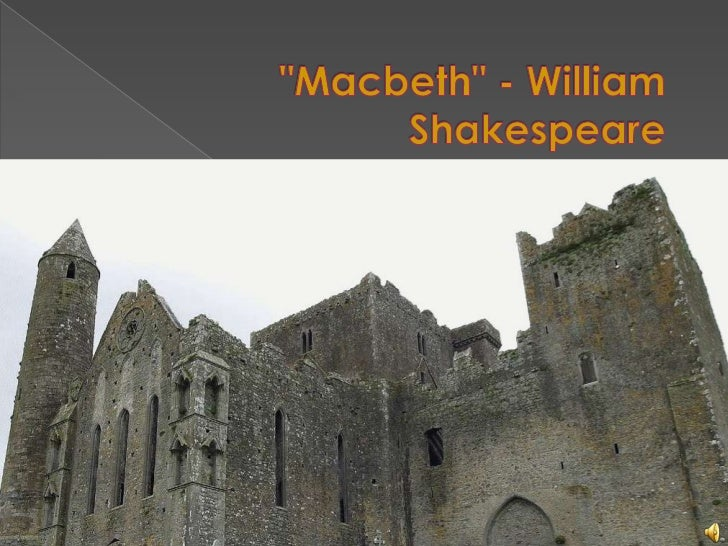 """""""Macbeth"""" - William Shakespeare<br />"""