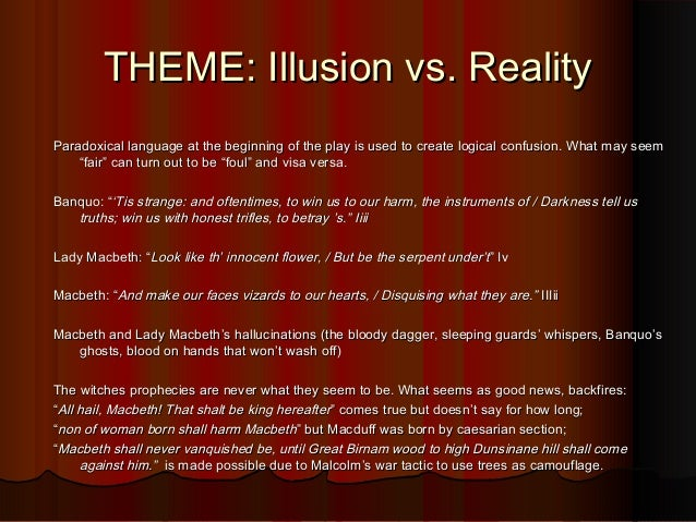 illusion vs reality macbeth essay