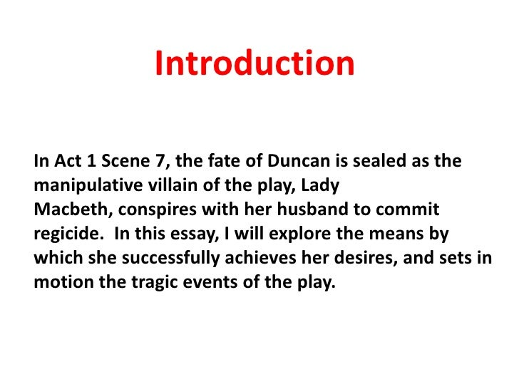 shakespeares macbeth essay Final essay on william shakespeare's the tragedy of macbeth choose one of the prompts listed on the next page, and write an organized and critical.