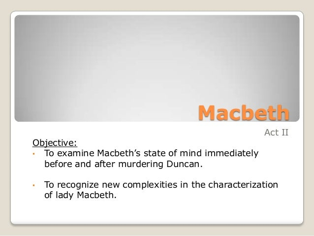 Macbeth Act II Notes