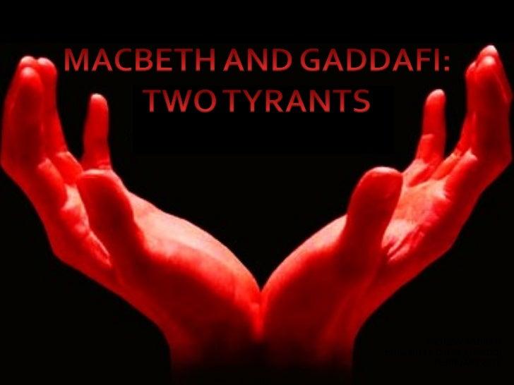 Macbeth and Gaddafi: Two Tyrants