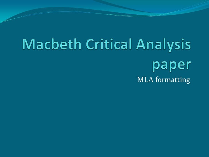 Macbeth critical analysis paper pp 10
