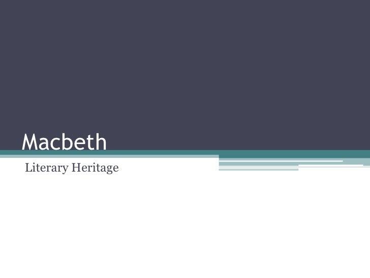 MacbethLiterary Heritage