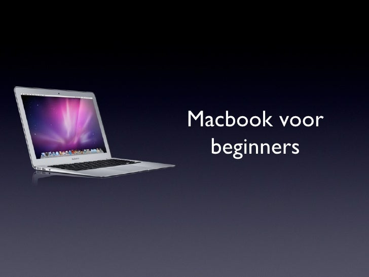 Macbook voor  beginners