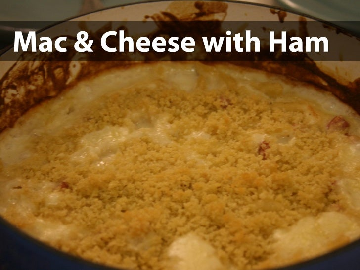 Mac & Cheese with Ham