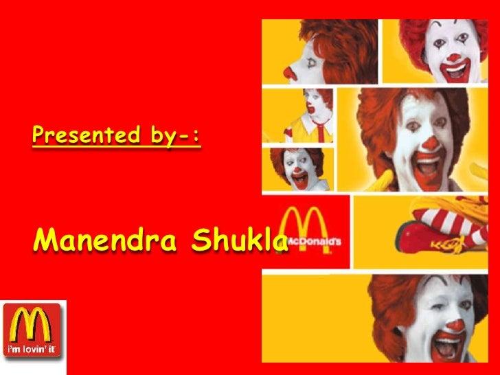 Presented by-:<br />ManendraShukla<br />