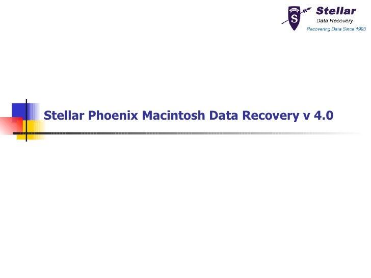 Stellar Phoenix Macintosh Data Recovery v 4.0
