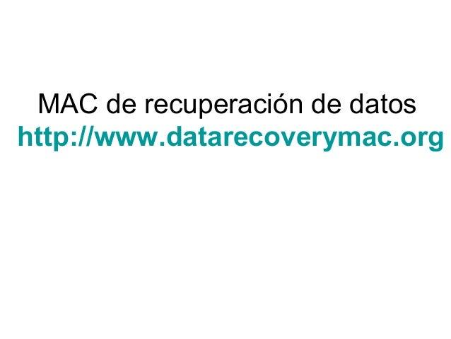 MAC de recuperación de datos http://www.datarecoverymac.org