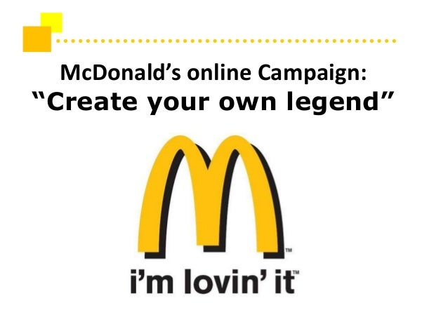 "McDonald's online Campaign: ""Create your own legend"""