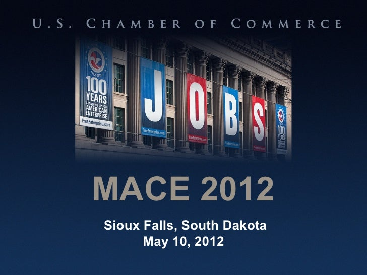 Doug Loon - US Chamber Update for MACE 2012