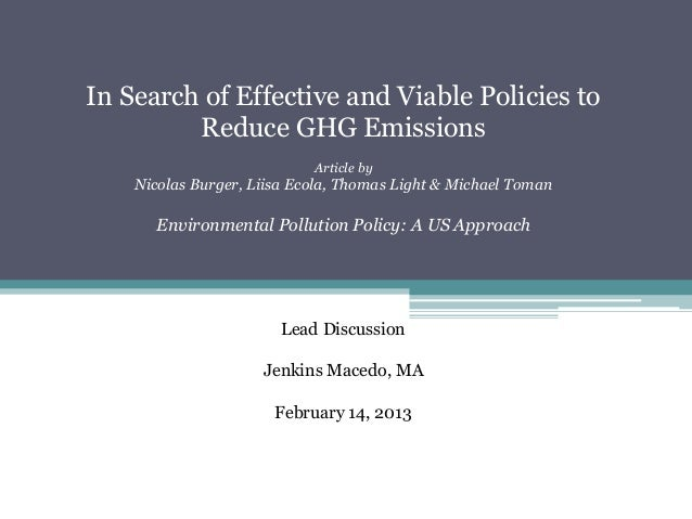 In Search of Effective and Viable Policies to         Reduce GHG Emissions                            Article by    Nicola...