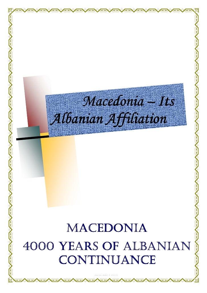 Macedonia – Its   Albanian Affiliation                                          l                                         ...