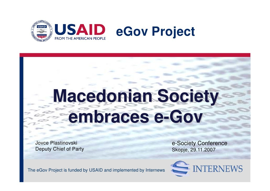eGov Project                Macedonian Society             embraces e-Gov    Jovce Plastinovski                           ...