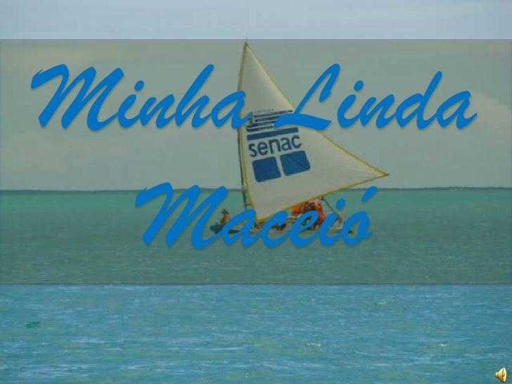 Minha Linda Maceió<br />