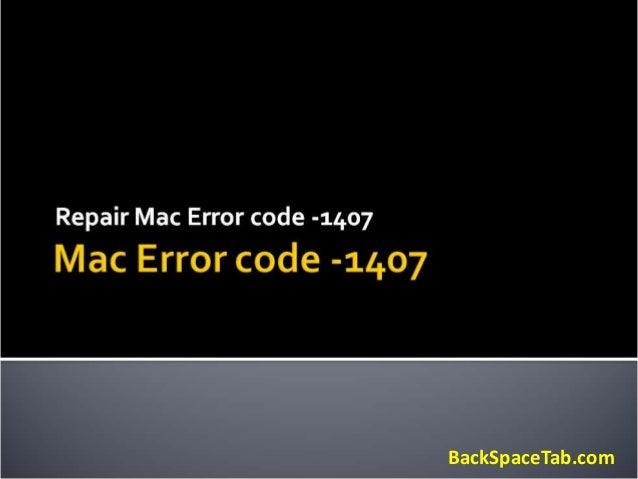 How to Fix Mac Error Code -1407